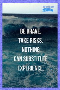Quotes About Being Brave