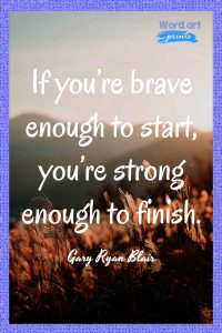 Quotes About Braveness